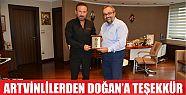 ARTVİNLİLER'DEN DOĞAN'A TEŞEKKÜR