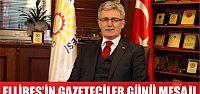 """BAŞKAN ELLİBEŞ'İN """"ÇALIŞAN GAZETECİLER..."""