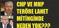 CHP ve MHP mitingde neden yok ?