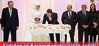 Cumhurbaşkanı Erdoğan ve Başkan Karaosmanoğlu nikah şahidi oldu