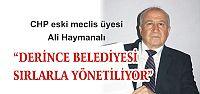 """""""DERİNCE BELEDİYESİ SIRLARLA YÖNETİLİYOR"""""""