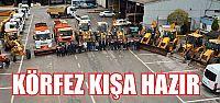 Körfez Belediyesi Tam Donanımlı Kışa...
