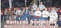 Körfez'de Demokrasi Nöbetleri Güçlenerek...