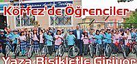 Körfez'de Öğrenciler Yaza Bisikletle...