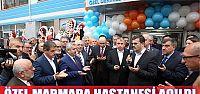 Marmara hastanesi açıldı