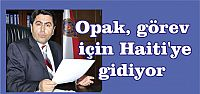 Opak, görev için 1 yıllığına Haiti'ye gidiyor.
