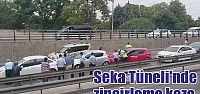 Seka Tüneli'nde zincirleme kaza