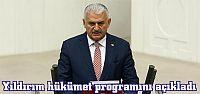 Yıldırım hükümet programını açıkladı