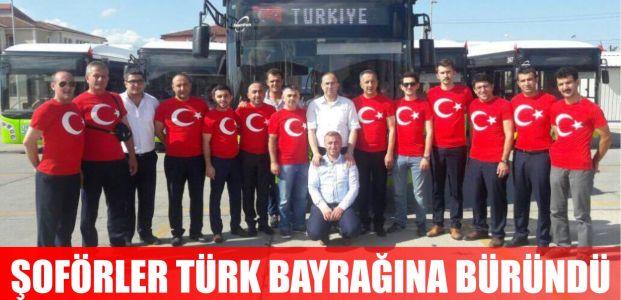 UlaşımPark'ın şoförleri Türk Bayrağı tişörtleriyle yollarda