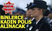 EGM 2 bin 500 kadın polis alacak (Kadın polis başvuru şartları ne yaş sınırı kaç?)
