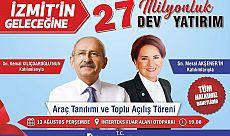 Kılıçdaroğlu ve Akşener; açılış için İZMİT'e geliyor