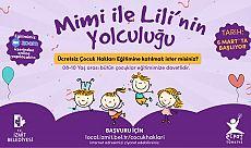İzmit Belediyesi, çocuklara haklarını Mimi ve Lili ile öğretecek