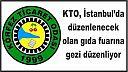 KTO, İstanbul'da düzenlenecek olan gıda fuarına gezi düzenliyor