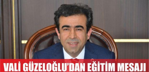 Vali Güzeloğlu'dan yeni eğitim yılında mesaj